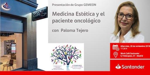 GEMEON Medicina Estética y el paciente oncológico con Paloma Tejero