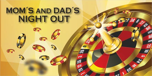 Mom's & Dad's night out 2019