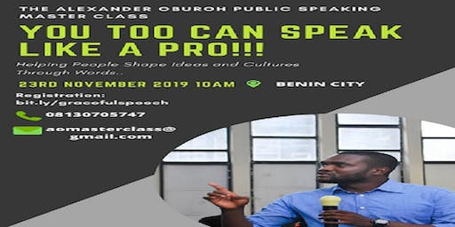 Public Speaking Master-Class with Alexander Oburoh