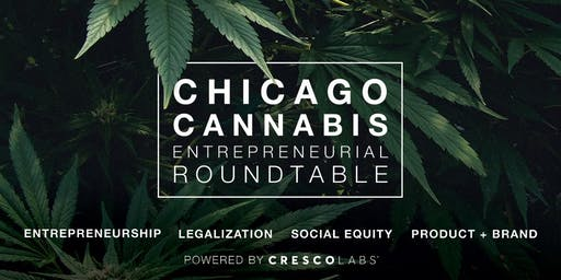 Chicago Cannabis Entrepreneurial Roundtable