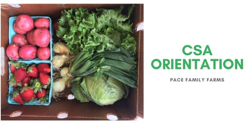 Pace Family Farms CSA 2020 Orienation