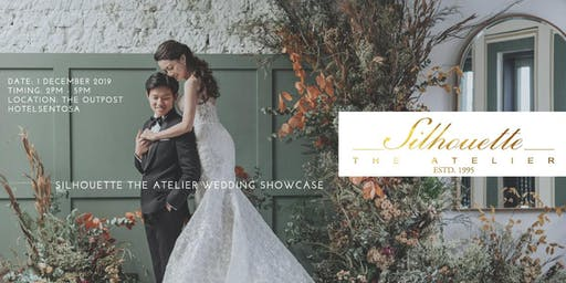Silhouette The Atelier Wedding Showcase