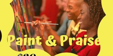 Paint and Praise Party