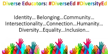 Diverse Educators III #BAMEed #DisabilityEd #LGBTed #WomenEd #AllSupportEd #DiversityEd #DiverseEd tickets