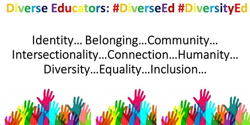 Diverse Educators III #BAMEed #DisabilityEd #LGBTed #WomenEd #AllSupportEd #DiversityEd #DiverseEd