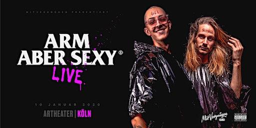 Arm aber Sexy | Live im Artheater