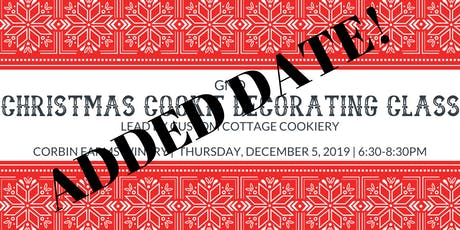 SOLD OUT! ADDED DATE! GNO-Christmas Cookie Decorating Class tickets