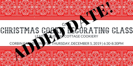 SOLD OUT! ADDED DATE! GNO-Christmas Cookie Decorating Class