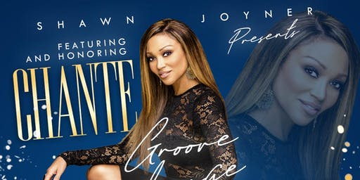 Shawn Joyner Presents The Groove Lounge Featuring and Honoring Chante' Moore