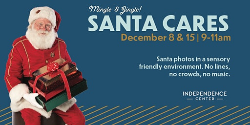 Independence Center - 12/15 - Santa Cares