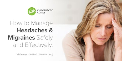 Manage Headaches and Migraines Safely and  Effectively