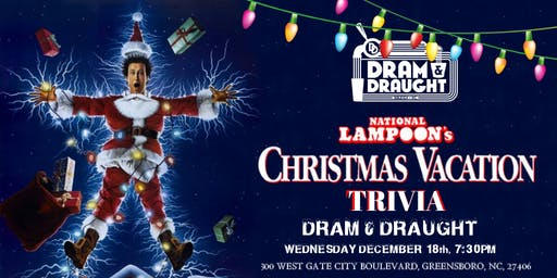 National Lampoon's Christmas Vacation Trivia at Dram & Draught