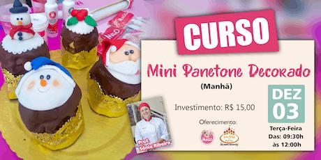 CURSO MINI PANETONE DECORADO - MANHÃ ingressos