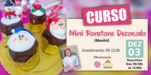 CURSO MINI PANETONE DECORADO - MANHÃ