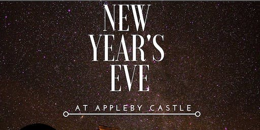 NEW YEARS EVE @ Appleby Castle