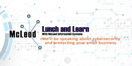 Cybersecurity Lunch and Learn