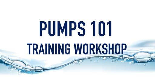 Pumps 101 Training Workshop