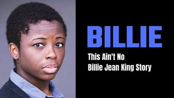 """Billie: This Ain't No Billie Jean King Story"""