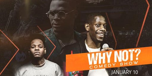 Why Not? Comedy Show