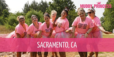 Muddy Princess Sacramento, CA tickets