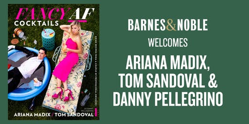 Meet Ariana Madix, Tom Sandoval, and Danny Pellegrino at Barnes & Noble The Grove