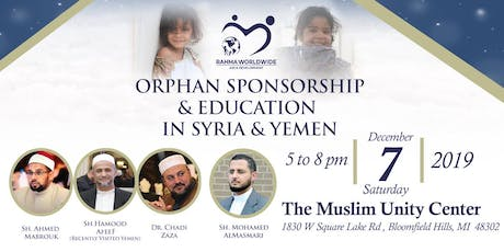 Orphan Sponsorship & Education  In Syria & Yemen tickets