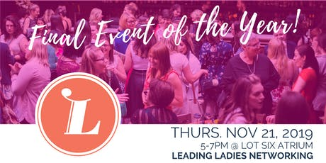 Leading Ladies Networking: Final Event of the Year! tickets