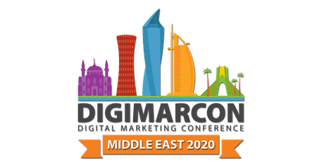 DigiMarCon Middle East 2020 - Digital Marketing Conference tickets