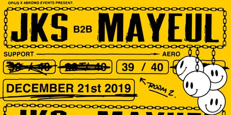 4Bromo Events Present: JKS B2B Mayeul tickets