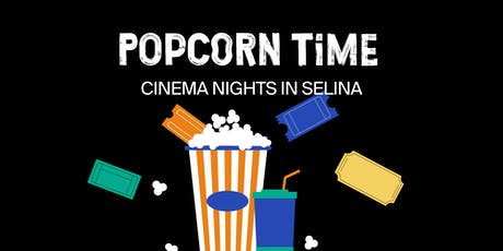 Popcorn Time - Cinema Nights tickets