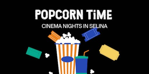 Popcorn Time - Cinema Nights