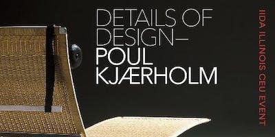 CEU Details of Design - Poul Kjaerholm