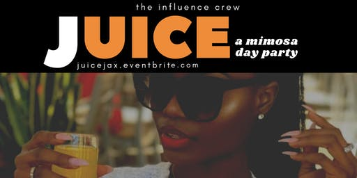 JUICE: A Mimosa Day Party