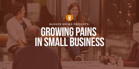 Bunker Labs Madison: Growing Pains in Small Business tickets
