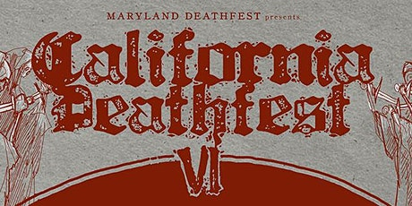 California Deathfest VI tickets