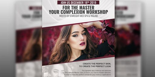 Master your complexion workshop