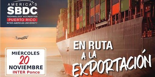 En Ruta hacia la Exportación  (Ponce)