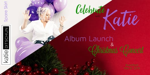 Celebrate with Katie: Album Launch and Christmas Concert