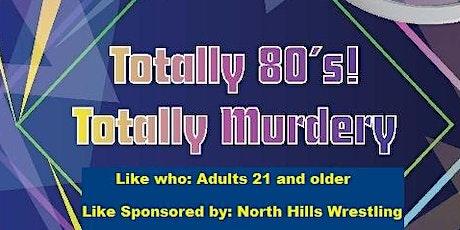 North Hills Wrestling Fundraiser Murder Mystery Dinner tickets