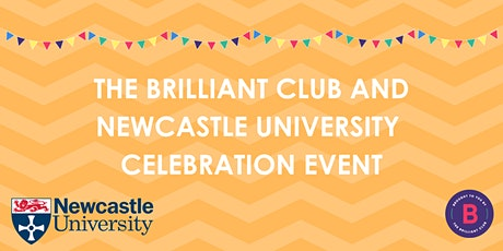 The Brilliant Club and Newcastle University Celebration Event tickets