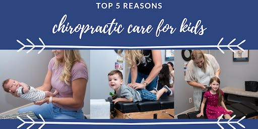 Webinar: Top 5 Reasons for Chiro Care for Kids!