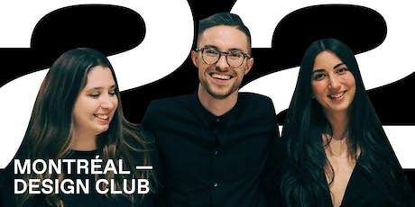 Montreal Design Club #0022 - Kassandre Jenkins, Tess Kuramoto & Kevin Clark tickets