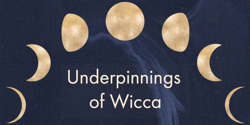 Underpinnings of Wicca