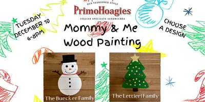 SOLD OUT - Mommy & Me Wood Painting Night at PrimoHoagies