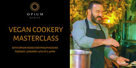Asian Cookery Masterclass (Vegan Menu) at Opium tickets