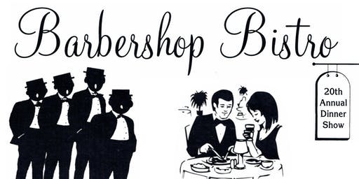 "Barbershop Bistro - ""Return to the Island of Misfit Toys"" Dinner Show"