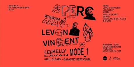 Levon Vincent [Novel Sound], Perc [Perc Trax] & Subject DJs at Wigwam tickets