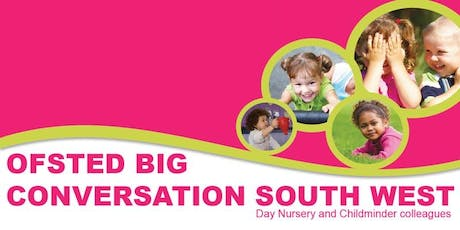Ofsted Big Conversation Plymouth - Monday 23rd March tickets
