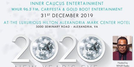Inner Caucus NYE International Gala 2020 @ Hilton Mark Center - DJ Divine tickets