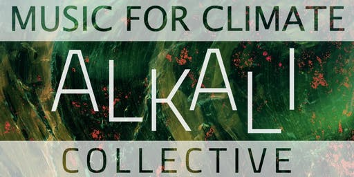 Music For Climate - Alkali Collective